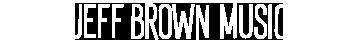 Jeff Brown Music